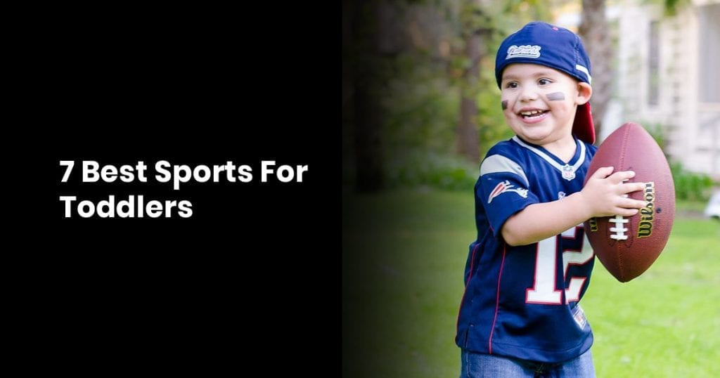 7 Best Sports For Toddlers