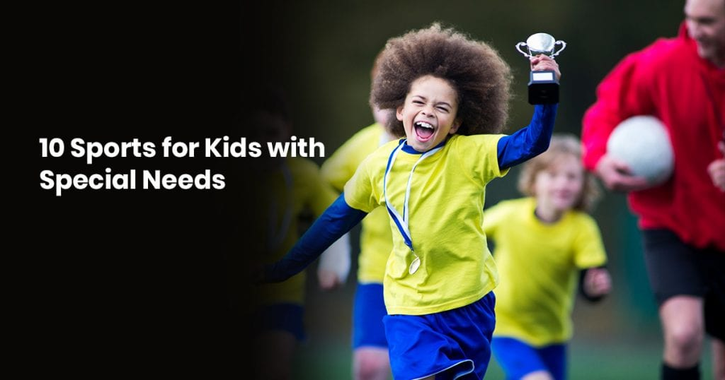 10 Sports For Kids With Special Needs