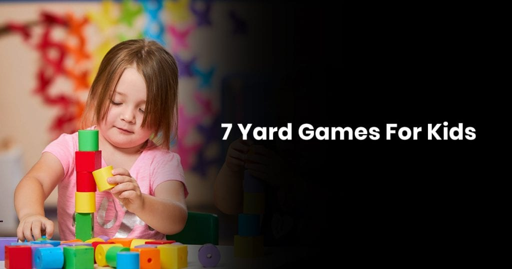 7 Yard Games For Kids